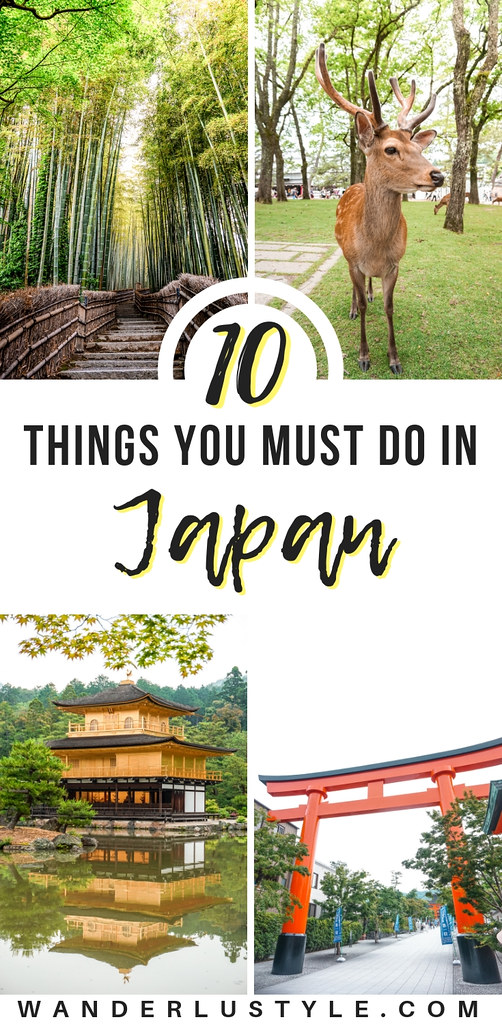10 Things You Must Do in Japan - Japan Travel, Japan Travel Tips, Things To Do in Japan, Japan Tips, Kyoto Travel, Tokyo Travel | Wanderlustyle.com
