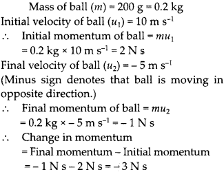 NCERT Solutions for Class 9 Science Chapter 9 Force and Laws of Motion 10