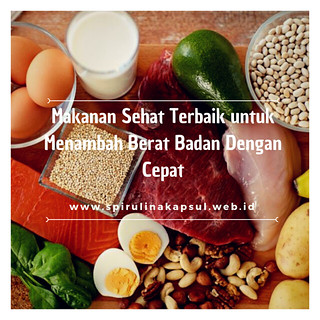 Makanan Sehat Terbaik untuk Mendapatkan Berat Badan dengan Cepat
