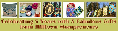 Celebrating 5 Years with 5 Fabulous Gifts from Hilltown Mompreneurs