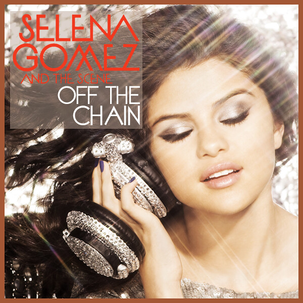 "It's a cover for the Selena Gomez & The Scene song, ""Off The Chain"","
