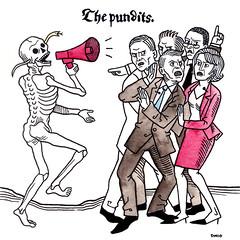 Danse Macabre: The Pundits.