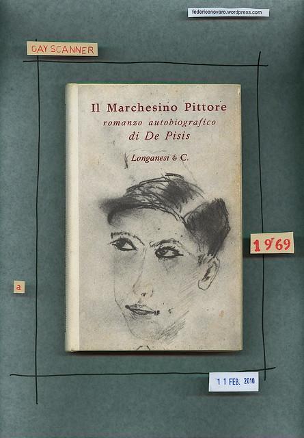 Filippo De Pisis, Il Marchesino Pittore, Longanesi & C. 1969. Prima di sovracoperta