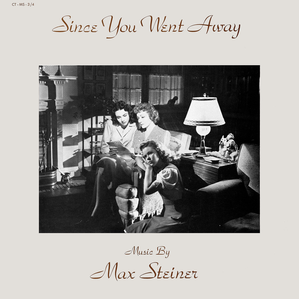 Max Steiner - Since You Went Away