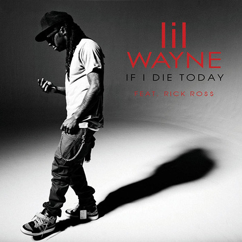 wayne-if-i-die-today