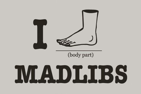 I foot madlibs