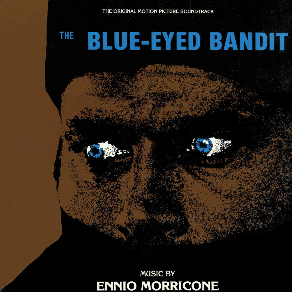 Ennio Morricone - The Blue-Eyed Bandit