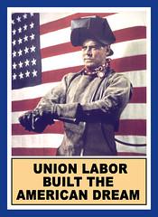 Union Labor Built the American Dream