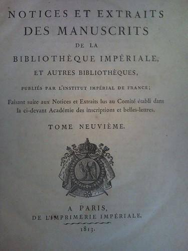 4. Notices et Extraits des Manuscrits de la Bibliothoque du Roi, Vol. 9