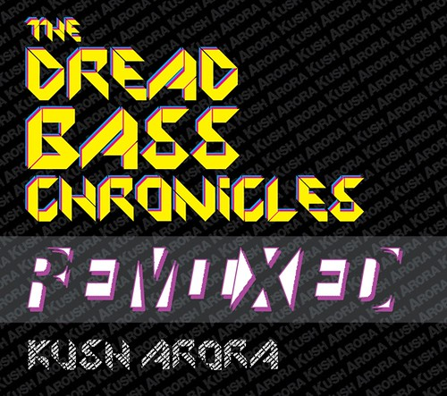 Dread Bass Chronicles Remixed cover