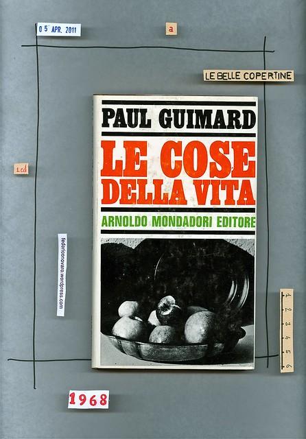 Paul Guimard, Le cose della vita: Mondadori 1968. prima di sovracoperta