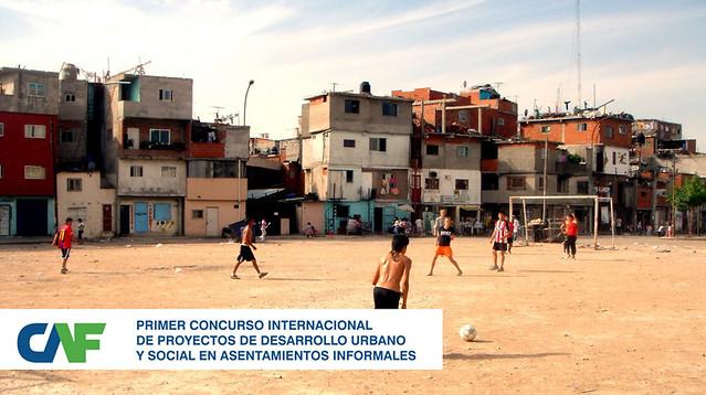 1er Concurso Internacional CAF de proyectos de desarrollo en asentamientos informales