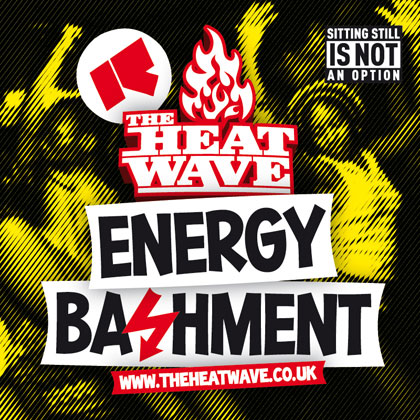 the heatwave - energy bashment