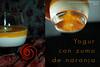 Yogur con zumo de naranja