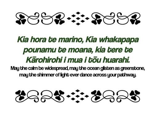 Kia hora te marino, Kia whakapapa pounamu te moana, kia tere te Kārohirohi i mua i tōu huarahi.