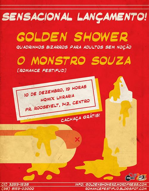 Flyer pro lançamento do Monstro Souza e da Golden Shower