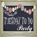 Tuesday To Do Party