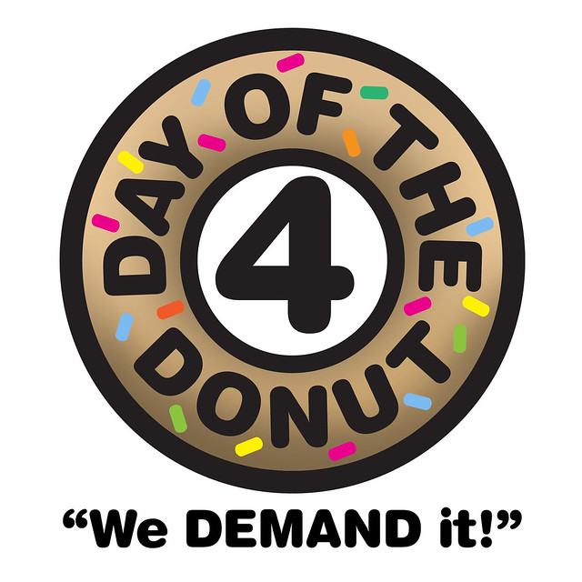 "Day of the Donut 4: ""We DEMAND it!"""