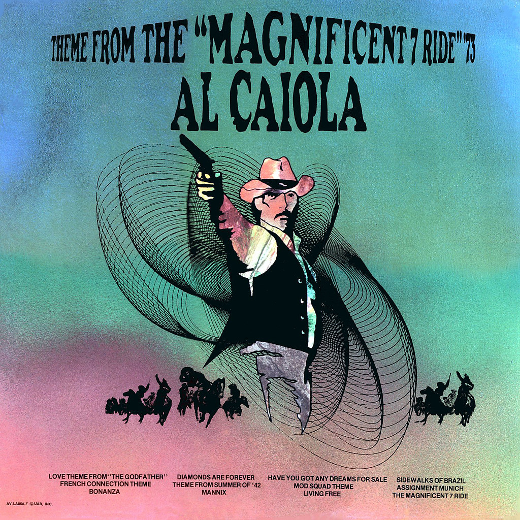 Al Caiola - Theme from the 'Magnificent 7 Ride' '73
