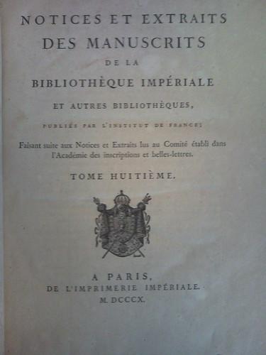 3. Notices et Extraits des Manuscrits de la Bibliothoque du Roi, Vol. 8