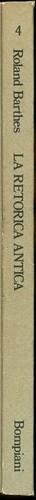 Roland Barthes, La retorica antica. Bompiani 1985. dorso