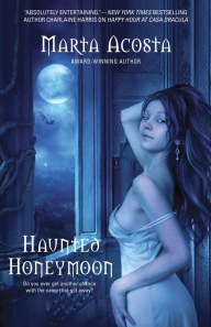 Haunted Honeymoon by Marta Acosta