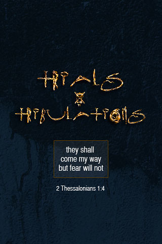 Trials and Tribulations By godserv