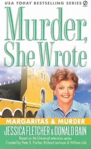 Murder She Wrote Margaritas & Murder Book by Donald Bain