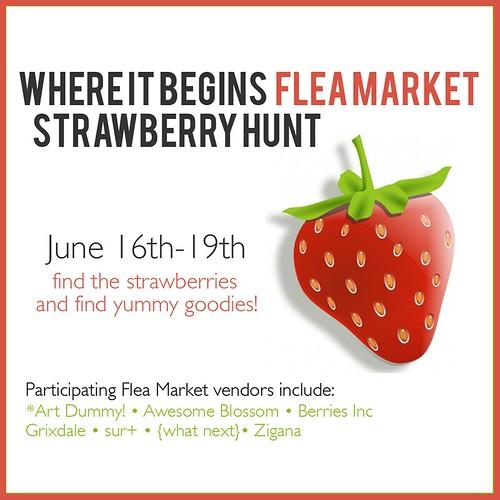Where it Begins Flea Market Strawberry Hunt