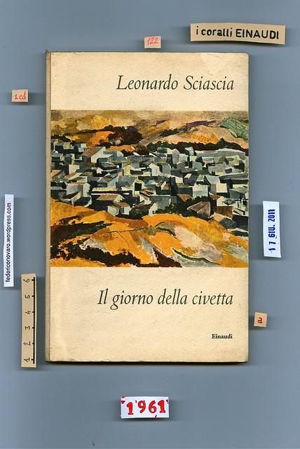 Leonardo Sciascia, Il giorno della civetta. Einaudi 1961. Piatto anteriore