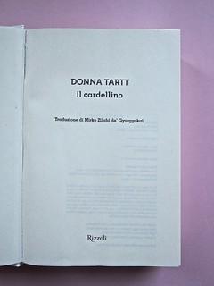Il cardellino, di Donna Tartt. Rizzoli 2014. A...
