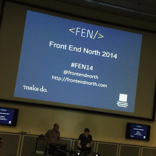Today is all about...Front End North conference