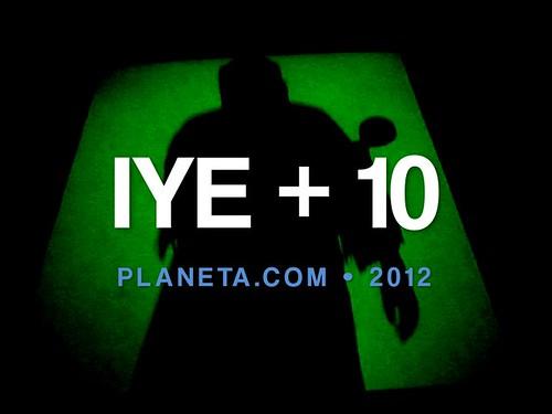 2012: IYE + 10