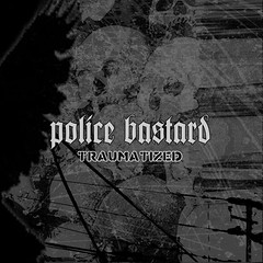 Police Bastard - Traumatized 1600x1600