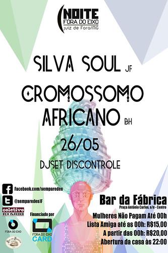 Noite FDE - Silva Soul(jf) + Cromossomo Africano(BH)