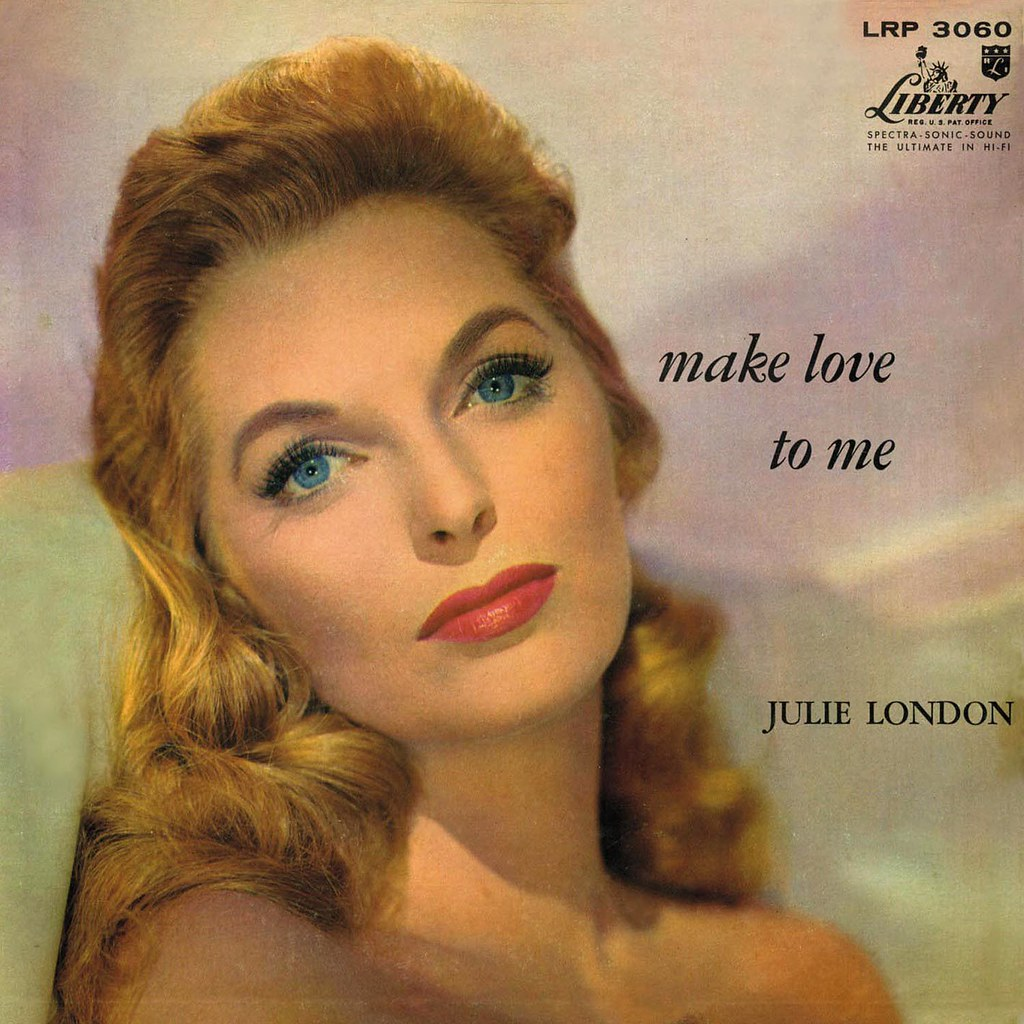 Julie London - Make Love to Me
