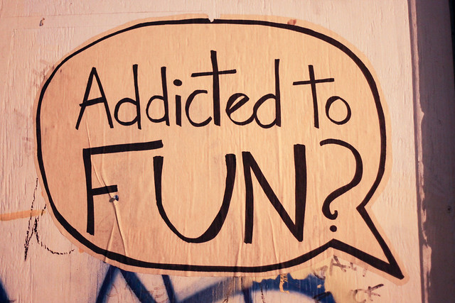 Addicted to FUN?