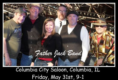 Father Jack Band 5-31-13