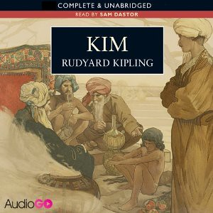 Rudyard Kipling, Kim - read by Sam Dastor
