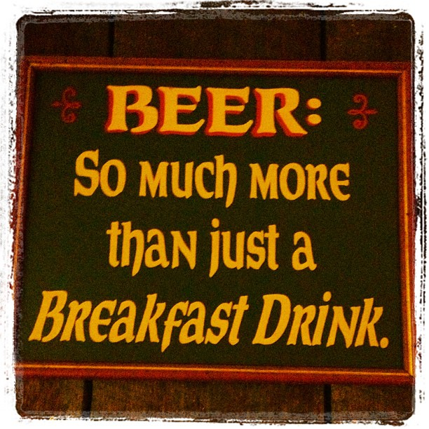 June 11 - something funny {sign over our bar! } #fmsphotoaday #sign #funny #beer