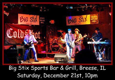 ColdShot at Big Stix 12-21-13