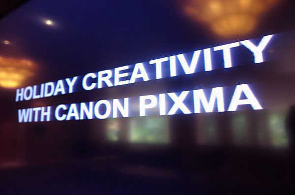 Holiday Creativity with Canon PIXMA Workshop @ Sheraton Towers