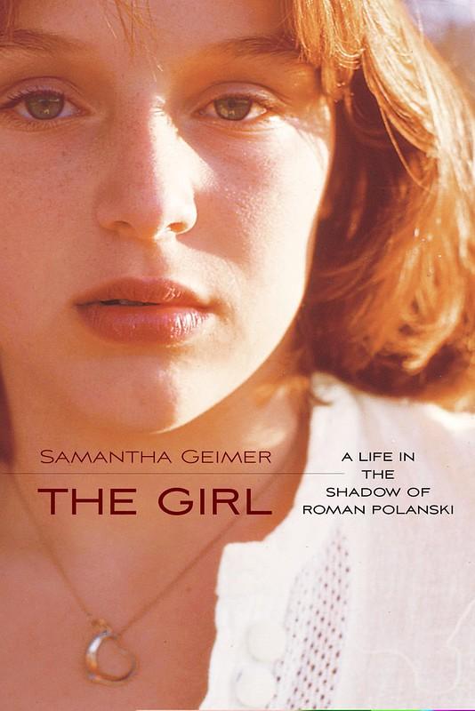 the Girl, a life in the shadow of Roman Polanski (