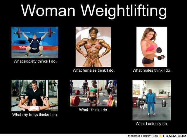frabz-Woman-Weightlifting-What-society-thinks-I-do-What-females-think--da4d34