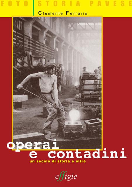 Operai e contadini Un secolo di storia e oltre