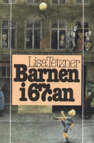Lisa Tetzner, Barnen i 67:an