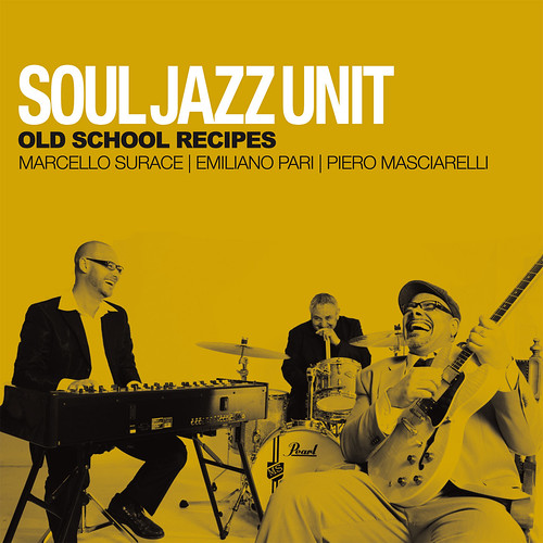 24.1.2014 SOUL JAZZ UNIT 'OLD SCHOOL RECIPIES' by cristiana.piraino