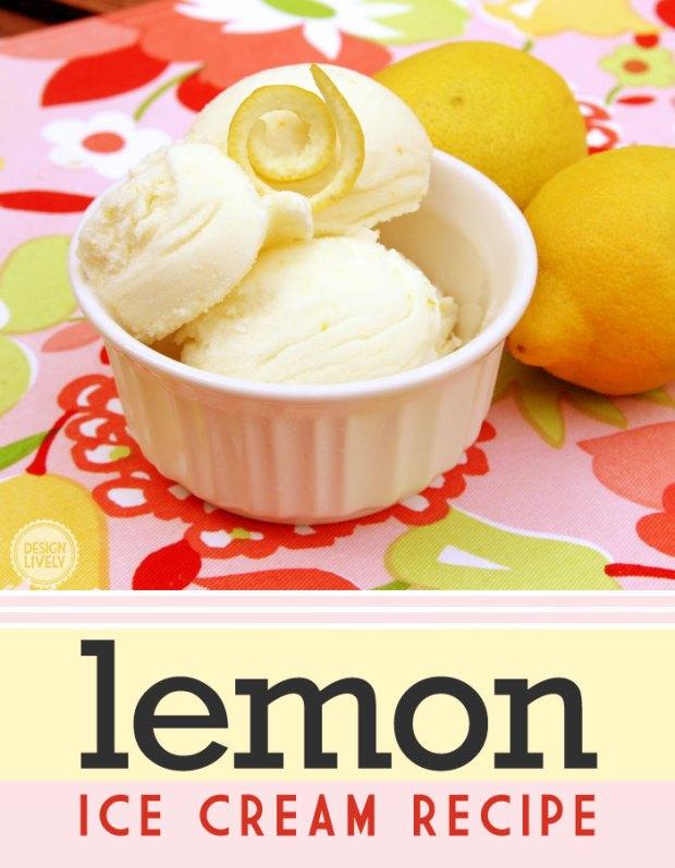 Lemon Ice Cream Recipe from DesignLively
