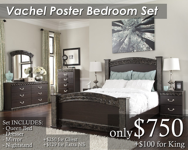 B264-Vachel Queen Poster Set $750 King $850 Extra NS $129 Chest $250