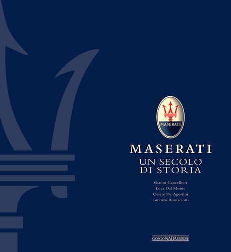 Maserati Un secolo di storia